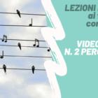 LEZIONI DA CASA – Videolezione n. 2 di batteria