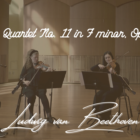 "Ludwig van Beethoven – String Quartet No. 11 in F minor, Op. 95 – ""Serioso"""